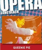 Post image for Los Angeles Opera Review: QUEENIE PIE (Long Beach Opera in San Pedro)
