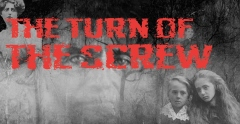 Post image for Los Angeles Opera Review: THE TURN OF THE SCREW (Pacific Opera Project)