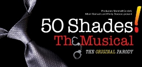Post image for Los Angeles Theater Review: 50 SHADES! THE MUSICAL (Kirk Douglas Theatre in Culver City)