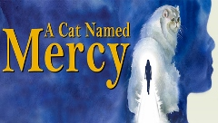 Post image for Los Angeles Theater Review: A CAT NAMED MERCY (Casa 0101 Theater)