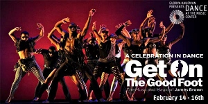 Post image for Los Angeles Dance Review: JAMES BROWN: GET ON THE GOOD FOOT, A CELEBRATION IN DANCE (Ahmanson Theatre)