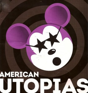 MIKE DAISY - American Utopias at Wooly Mammoth POSTER