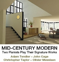 Post image for Los Angeles Music Review: MID-CENTURY MODERN (Jacaranda Music: Adam Tendler & Cage / Christopher Taylor & Messiaen)