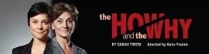 Post image for Chicago Theater Review: THE HOW AND THE WHY (TimeLine Theatre)