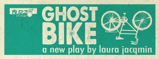 Post image for Chicago Theater Review: GHOST BIKE (Buzz22 Chicago)