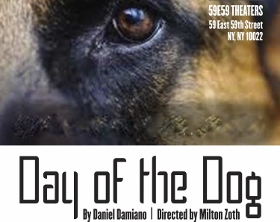 Post image for Off-Broadway Theater Review: DAY OF THE DOG (St. Louis Actors' Studio at 59E59 Theaters)