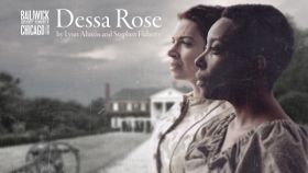 Post image for Theater Review: DESSA ROSE (Bailiwick Chicago at Victory Gardens in Chicago)