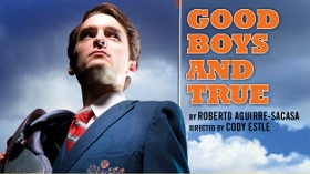 Post image for Chicago Theater Review: GOOD BOYS AND TRUE (Raven Theatre Company)