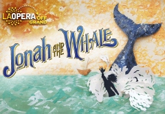 Post image for Los Angeles Opera Review: JONAH AND THE WHALE (LA Opera at Cathedral of our Lady of the Angels)