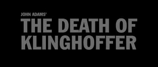 Post image for Long Beach / Los Angeles Opera Preview: THE DEATH OF KLINGHOFFER (Long Beach Opera)