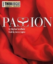 Post image for Chicago Theater Review: PASSION (Theo Ubique)