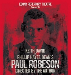 Post image for Los Angeles Theater Review: PAUL ROBESON (Ebony Repertory Company)