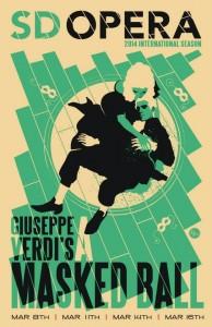 San Diego Opera presents Giuseppe Verdi's A MASKED BALL - Poster