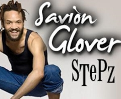 Post image for Dance Interview: SAVION GLOVER (Tap Dancer and Choreographer of STePz)
