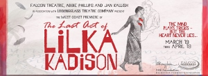 Post image for Los Angeles Theater Review: THE LAST ACT OF LILKA KADISON (Falcon Theatre in Burbank)