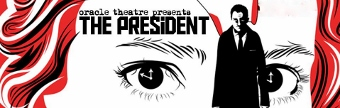 Post image for Chicago Theater Review: THE PRESIDENT (Oracle)