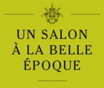 Post image for Los Angeles Music Review: LE SALON DE MUSIQUES: LA BELLE ÉPOQUE (Season Four, Concert Seven)