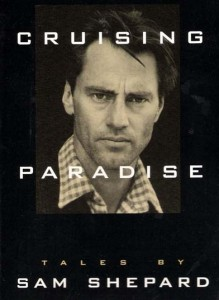 CRUISING PARADISE - Cover of Audio Book by Sam Shepard