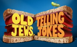 Post image for San Diego Theater Review: OLD JEWS TELLING JOKES (Lyceum Theatre)