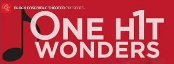 Post image for Chicago Theater Review: ONE HIT WONDERS (Black Ensemble Theatre)