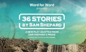 Post image for San Francisco Theater Preview: 36 STORIES BY SAM SHEPARD (Word for Word)