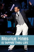 Post image for Los Angeles Theater Review: MAURICE HINES IS TAPPIN' THRU LIFE (The Wallis in Beverly Hills)