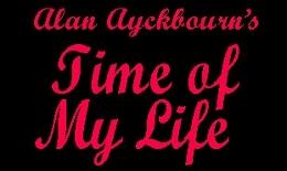 Post image for Off-Broadway Theater Review: TIME OF MY LIFE (written and directed by Alan Ayckbourn at 59E59)