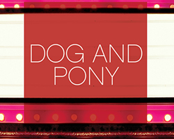 Post image for San Diego Theater Review: DOG AND PONY (World Premiere musical by Rick Elice and Michael Patrick Walker at The Old Globe)