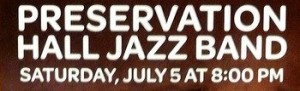 PRESERVATION HALL JAZZ BAND & DUSTBOWL REVIVAL - Poster