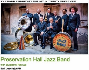 Post image for Los Angeles Music Preview: PRESERVATION HALL JAZZ BAND & THE DUSTBOWL REVIVAL (Ford)