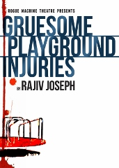 Post image for Los Angeles Theater Review: GRUESOME PLAYGROUND INJURIES (Rogue Machine Theatre)