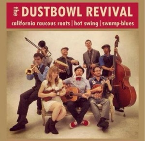 The Dustbowl Revival - POSTER