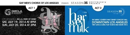 Post image for Los Angeles Music Preview: I AM HARVEY MILK and CITY OF ANGELS: GMCLA's 35th Anniversary Concert (Disney Hall)