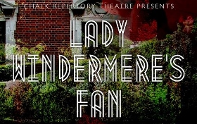 Post image for Los Angeles Theater Preview: LADY WINDERMERE'S FAN (Chalk Repertory Theatre)