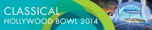 classical hollywood bowl 2014