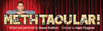 Post image for Chicago Theater Review: METHTACULAR! (About Face Theatre at Theater Wit)