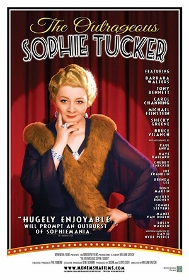 Post image for Film Review: THE OUTRAGEOUS SOPHIE TUCKER (Directed by William Gazecki)