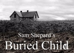 Post image for Los Angeles Theater Review: BURIED CHILD (Whitefire Theatre in Sherman Oaks)