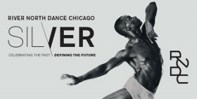 Post image for Chicago Dance Review: SILVER (River North Dance Chicago's 25th Anniversary Fall Engagement)