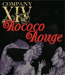 Post image for Off-Broadway Theater Review: ROCOCO ROUGE (Company XIV)