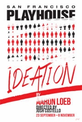 Post image for San Francisco Theater Review: IDEATION (San Francisco Playhouse at the Kensington Park Hotel)