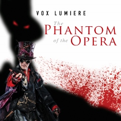 Post image for Los Angeles Theater Preview: VOX LUMIERE—THE PHANTOM OF THE OPERA (L.A. Theatre Center)
