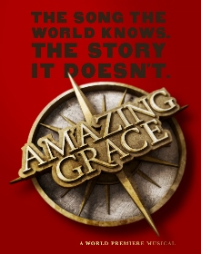 Post image for Chicago Theater Review: AMAZING GRACE (Pre-Broadway World Premiere at Bank of America Theatre)