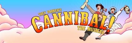 Post image for Los Angeles Theater Preview: TREY PARKER'S CANNIBAL! THE MUSICAL (Coeurage Theatre Benefit)