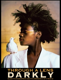 Post image for Film Review: THROUGH A LENS DARKLY (directed by Thomas Allen Harris)