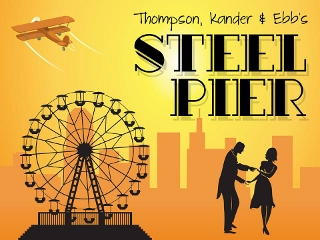 Post image for Los Angeles Theater Preview: STEEL PIER (Musical Theatre West in Long Beach)