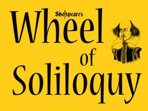 Shotspeare's Wheel of Soliloquy.
