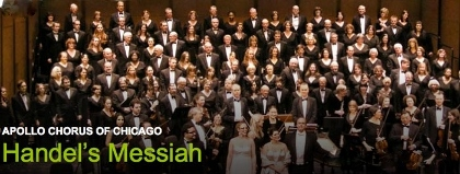 Post image for Chicago Music Review: HANDEL'S MESSIAH (Apollo Chorus of Chicago at Orchestra Hall & Harris Theater)