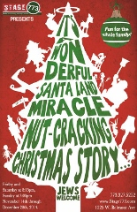 Post image for Chicago Theater Review: IT'S A WONDERFUL SANTALAND MIRACLE, NUTCRACKING CHRISTMAS STORY… JEWS WELCOME! (Stage 773)