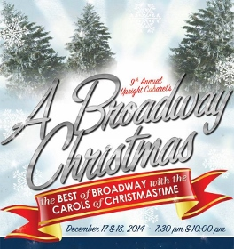 Post image for Cabaret Preview: A BROADWAY CHRISTMAS (Upright Cabaret at Catalina Bar & Grill in Hollywood)